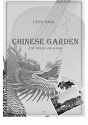 Chinese Garden for Violin and Piano